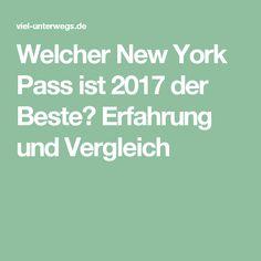 Welcher New York Pass ist 2017 der Beste? Erfahrung und Vergleich
