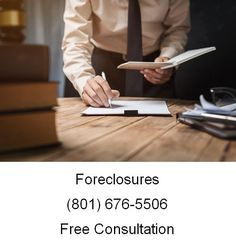 Foreclosures (801) 676-5506 Free Consultation Ascent Law
