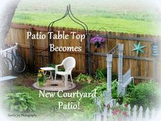 Our new Patio- Courtyard... made from a salvaged patio table top.          We had a patio table top someone had gotten rid of... it wa...