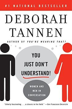 You Just Don't Understand: Women and Men in Conversation by Deborah Tannen http://smile.amazon.com/dp/0060959622/ref=cm_sw_r_pi_dp_UN8ywb037SJBS