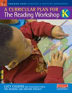 Lucy Calkins: The Reading Workshop - K