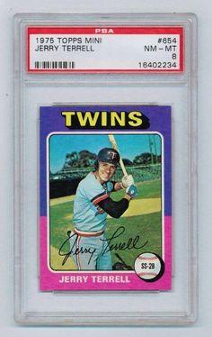 1975 Topps Mini #654 Jerry Terrell Minnesota Twins PSA 7 NM by Topps. $7.99. 1975 Topps Mini #654 Jerry Terrell, SS-2b , Minnesota Twins, PSA Graded 7 NM