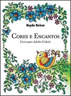 Livraria e Loja Virtual Asabeça - Livro Para Colorir - CORES E ENCANTOS - LIVRO PARA COLORIR / Neyde Bohon