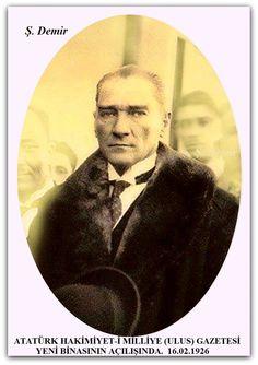 ATATÜRK HAKİMİYET-İ MİLLİYE (ULUS) GAZETESİ YENİ BİNASININ AÇILIŞINDA.  16.02.1926