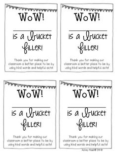 Let the students and parents see that they are a bucket filler with these slips!