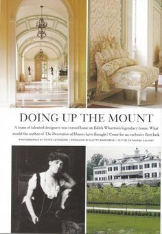 A team of talented designers was turned loose on Edith Wharton's Legendary home. What would the author of The Decoration of Houses have thought? Come for an exclusive first look...  THE MOUNT STANDS ON ITS HILL, GLEAMING  white amid the green, elegant yet unassuming. It doesn't look like the place for a revolution. And yet, when Edith Wharton built it five years after she wrote The Decoration of Houses and launched her writing career, her precepts of simplicity, proportion and fitting…