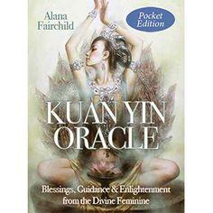 Kuan Yin Pocket oracle by Alana Fairchild