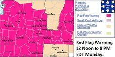 Areas in red are under a Red Flag (Fire Danger) Warning from 12 Noon to 8 PM EDT Monday.