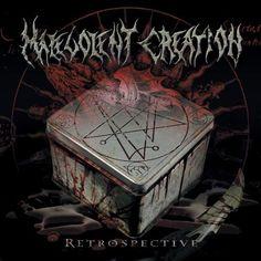 Malevolent Creation - Retrospective
