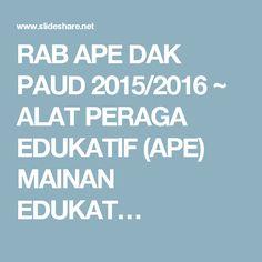 RAB APE DAK PAUD 2015/2016 ~ ALAT PERAGA EDUKATIF (APE) MAINAN EDUKAT…