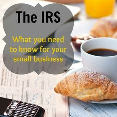 Tax Season is coming quickly!  Learn what you need to know about the IRS for your small business.  Learn how to make the IRS happy and make your life as an entrepreneur easier!