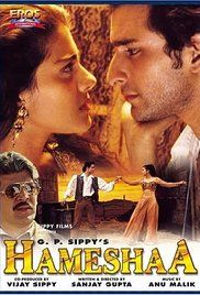 Hameshaa Full Movie Hd. Raja (Saif Ali Khan) and Yash Vardhan (Aditya Pancholi) are childhood friends. Though they come from different backgrounds, Raja being poor and Yash being wealthy, they treat each other as ...