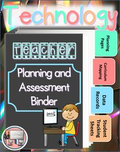 Technology Teacher Planning and Assessment Binder. Everything a technology teacher needs to plan and track progress for all students. $