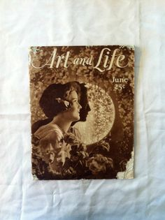 Art and Life Vintage Magazine. June 1928. GH Lockwood. Kalamazoo Michigan.