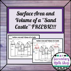 """Surface Area & Volume - Surface Area & Volume - Unit 11: Surface Area and Volume of a Castle FREEBIE!This is the FREE Composite Three-Dimensional Figure Activity for a High School Geometry Class.In it students are given a """"sand castle"""" like drawing that is composed of prisms, cones, cylinders, pyramids and a hemisphere."""