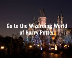 #16 Visit the Wizarding World of Harry Potter