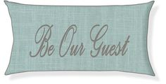 """""""Be Our Guest"""" Aqua and Gray Pillow Cover"""