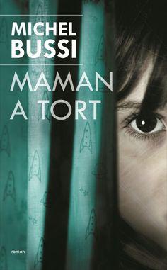 « Maman a tort », de Michel Bussi - Tous ces livres qui font le buzz - Elle