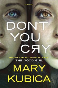 Looking for your next thriller like The Girl on the Train? Check out Don't You Cry by Mary Kubica.