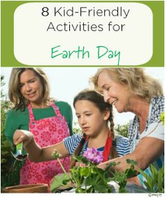 8 Kid Friendly Activities to Celebrate Nature and Planet Earth!