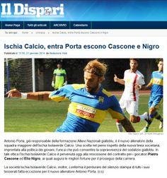 #IlDispari quotidiano - #Ischia Calcio, entra Porta escono #Cascone e #Nigro