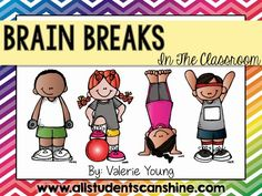 EASY Ways To Make Brain Breaks Successful In Your Classroom - All Students Can Shine