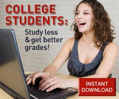 College Student Learn how to study less and get better grades today with Earnbettergrades.com