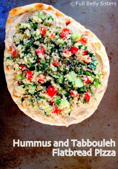 Full Belly Sisters: Hummus and Tabbouleh Flatbread Pizza