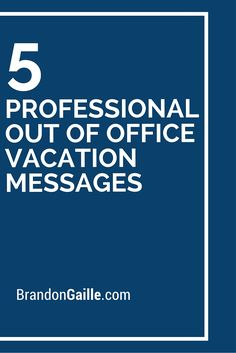 5 Professional Out Of Office Vacation Messages