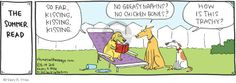 The Cartoonist Group - Hilary Price :: Rhymes with Orange :: 2013-08-14 :: Image Number:100095 :: THE SUMMER READ. So far, kissing, kissing, kissing. No greasy napkins? No chicken bones? How is this trashy? :: Dogs, books.