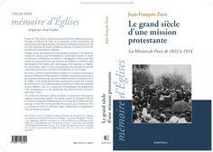 Le grand siècle d'une mission protestante