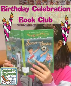 A new way to celebrate birthdays ----Crockett's Classroom Forever in Third Grade