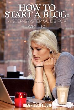 We've made starting a blog easy with this step-by-step guide just for writers.