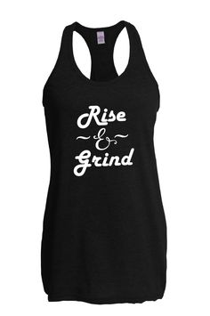 9d5fd3c94dca0 Workout tank. Rise and grind. Funny fitness top. Racerback