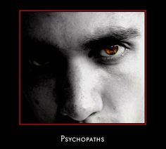 Psychopaths Video: Defense Against the Psychopath