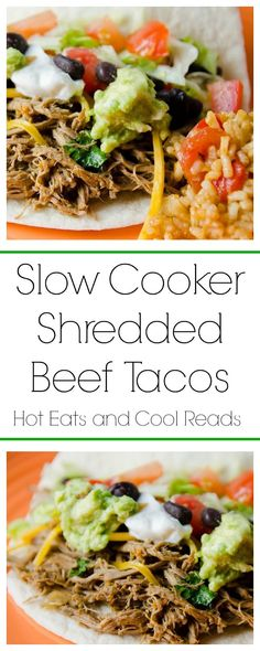 Hot Eats and Cool Reads: Slow Cooker Shredded Beef Tacos Recipe