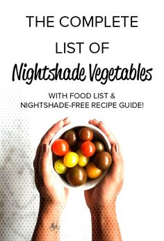 #nightshadefree #downloadable #inflammation #nightshade #vegetables #poisonous #complete #recipe... Nightshade Vegetables, Nightshade Free Recipes, List Of Vegetables, Food Lists, Free Food, List Of Veggies