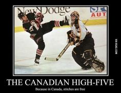 THE CANADIAN HIGH-FIVE Because in Canada, stitches are free / canada :: hockey :: funny pictures :: demotivation :: high five Canada Funny, Canada Eh, Canada Snow, Canada Jokes, Montreal Canadiens, Hockey Pictures, Funny Pictures, Funny Pics, Bullshit