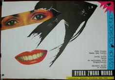 A Fish Called Wanda. US and UK Co. movie by Charles Crichton & John Cleese 1988. Two Polish posters for by Andrey Nowaczyk. Comedy. Crime