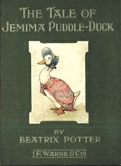 'The Tale of Jemima Puddle-Duck', 1908 -- Beatrix Potter. Composed at Hill Top Farm, Jemima Puddle-Duck was the first of her books set wholly at the farm, with background illustrations based on its buildings and yard and nearby locales. Beatrix Potter Illustrations, Beatrix Potter Books, Beatrice Potter, Peter Rabbit And Friends, Children's Literature, Zootopia, I Love Books, Book Illustration, Vintage Books