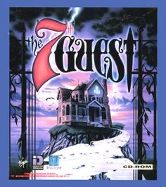 The 7th Guest - Another game that I loved and was probably too young to be playing, lol.