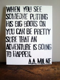 Adventure is Going to Happen - A.A. Milne Quote on Canvas