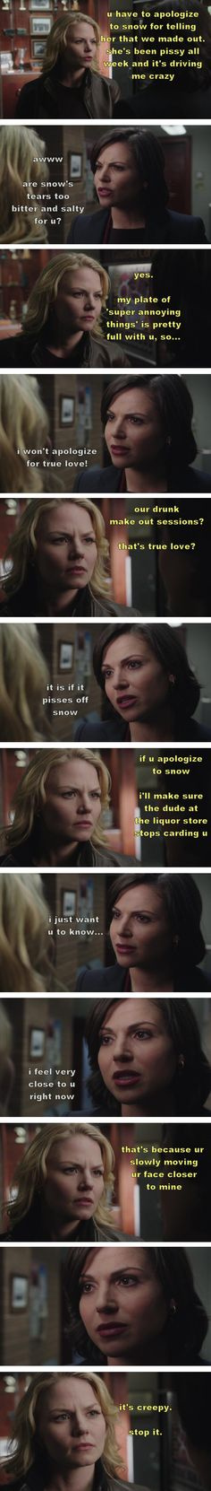 Drunk!Regina  never apologize for true love  part 68.  (source: thelast-thingido)