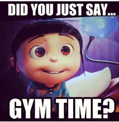 "#GymHumor #ILoveGym #WorkoutLove ""did you say gym time?!?"""