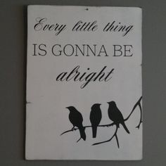 Gonna Be Alright, Motivational