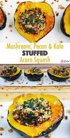 Mushroom Pecan & Kale Stuffed Acorn Squash #recipe #fall #vegetarian