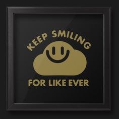 http://www.prefresh.com/collections/artwork/products/keep-smiling