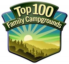 Top 100 Family Campgrounds | Road Trips For Families