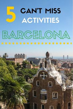 Do you only have a few days in Barcelona? Here are five activities you can't miss when visiting the city! You'll leave Barcelona having done and seen so much!