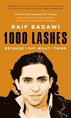 1000 Lashes: Because I Say What I Think by Raif Badawi http://www.amazon.com/dp/B010MOO4FA/ref=cm_sw_r_pi_dp_Cl9jxb0AJZ05Z